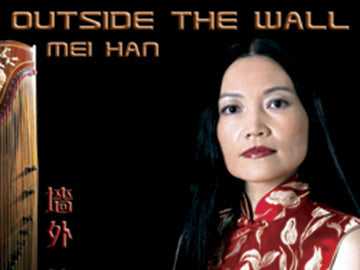 Outside the Wall - Mei Han