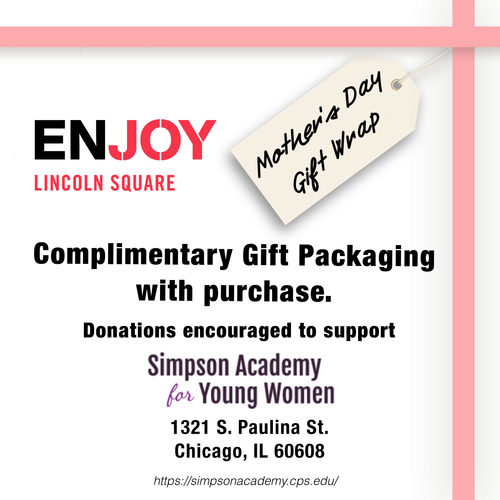 Free Gift Wrapping For Mother's Day at ENJOY Lincoln Square