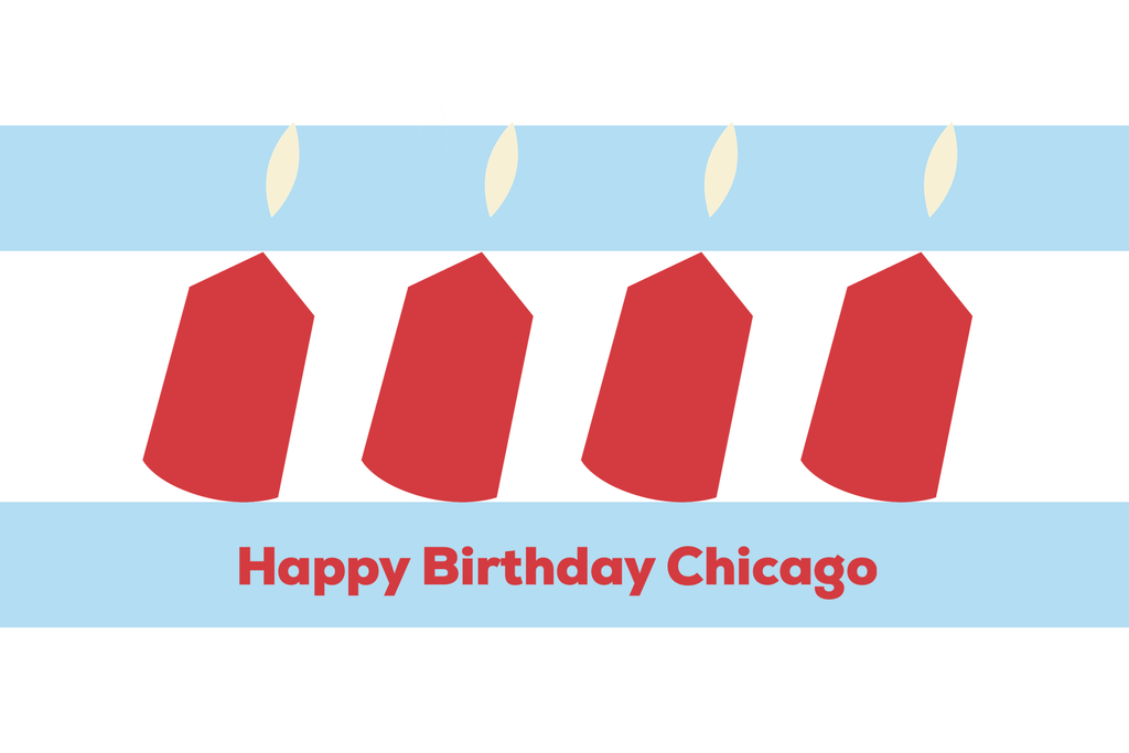 Happy Birthday Chicago!