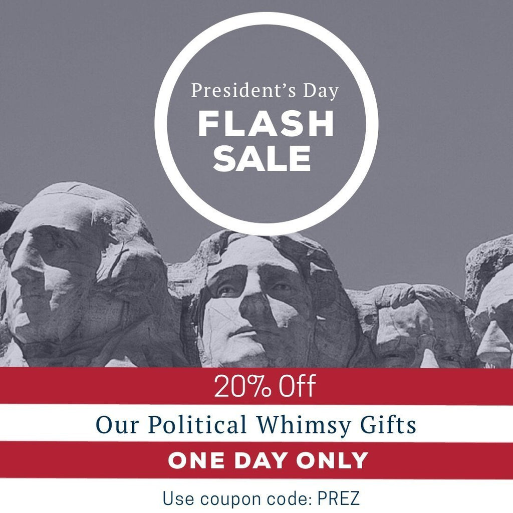 PRESIDENT'S DAY FLASH SALE!
