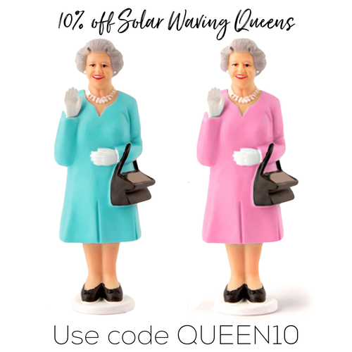 God Save The Queen (and 10% for a limited time)!