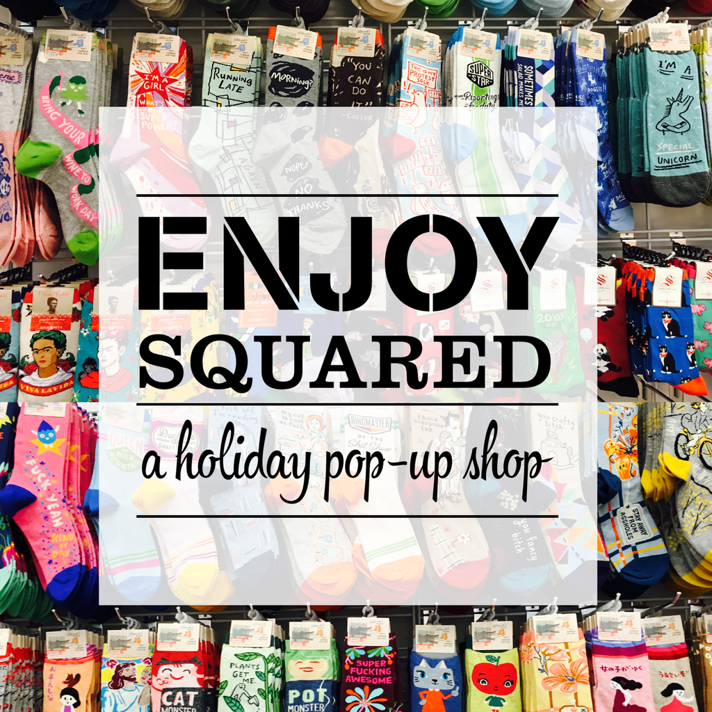 Announcing our new holiday pop-up shop, ENJOY Squared