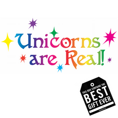 Unicorns are Real! Gift Package