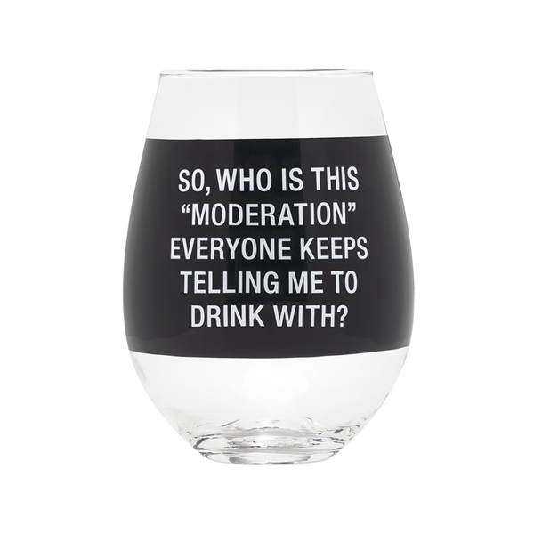 Moderation Wine Stemless Wine Glass About Face Designs Home - Mugs & Glasses - Wine Glasses