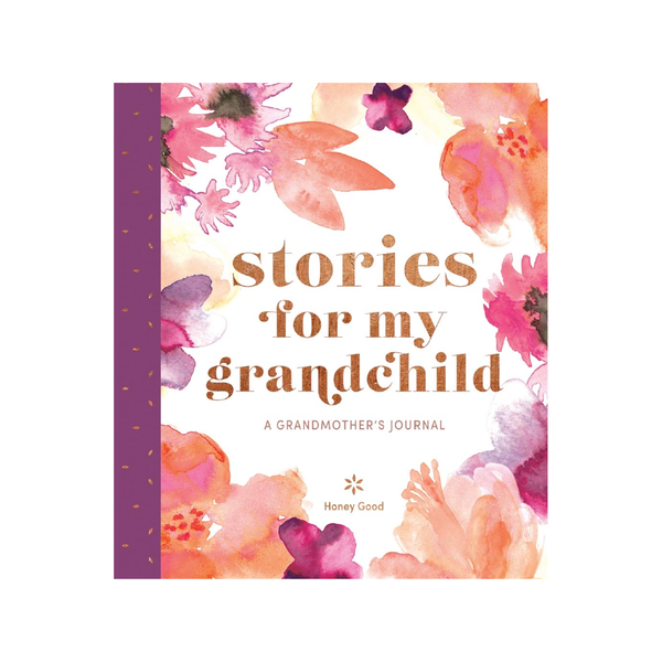 Stories For My Grandchild. A Grandmother's Journal. Abrams Books