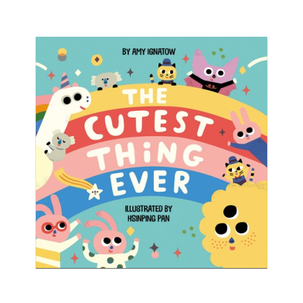 The Cutest Thing Ever book Abrams Children's Books