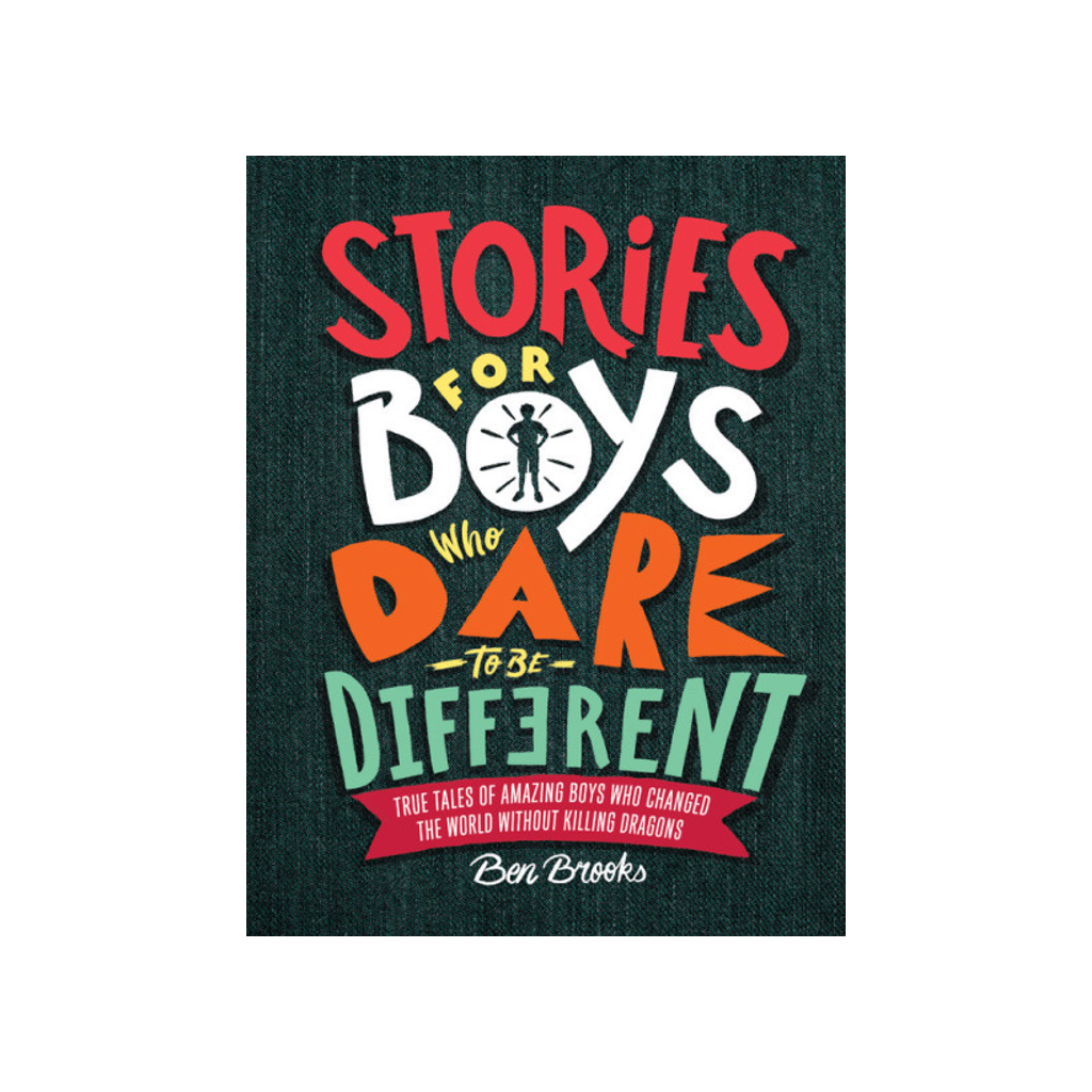 Stories for Boys Who Dare to Be Different Book Ben Brooks Children's Books