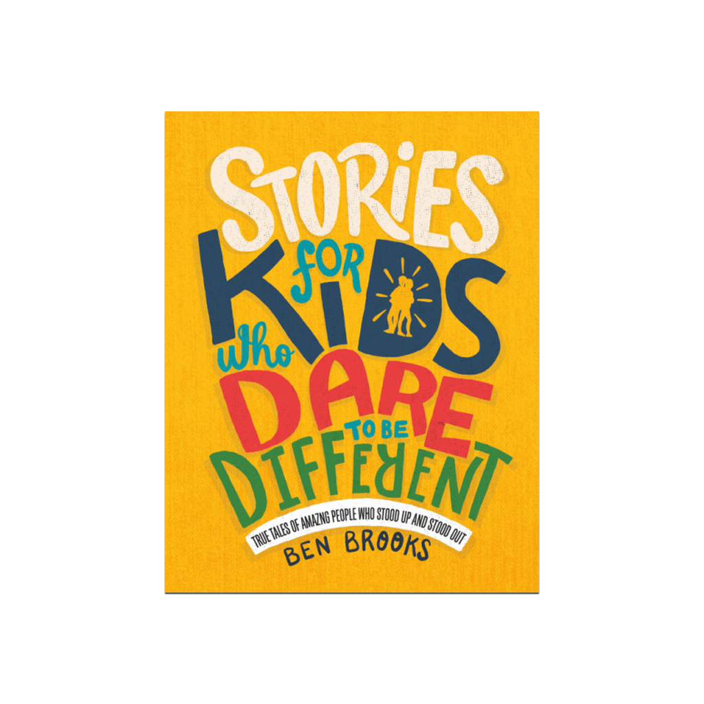 Stories for Kids Who Dare to Be Different Book Ben Brooks Children's Books