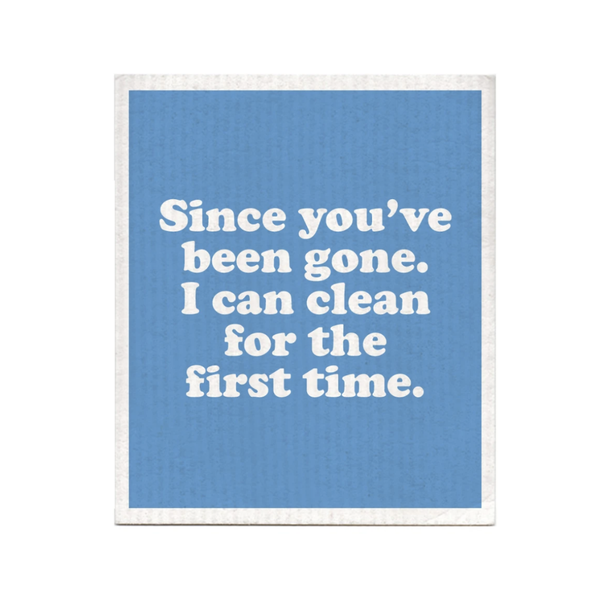 Since You Been Gone Swedish Dishcloth Boldfaced Goods Home - Kitchen - Kitchen & Dish Towels