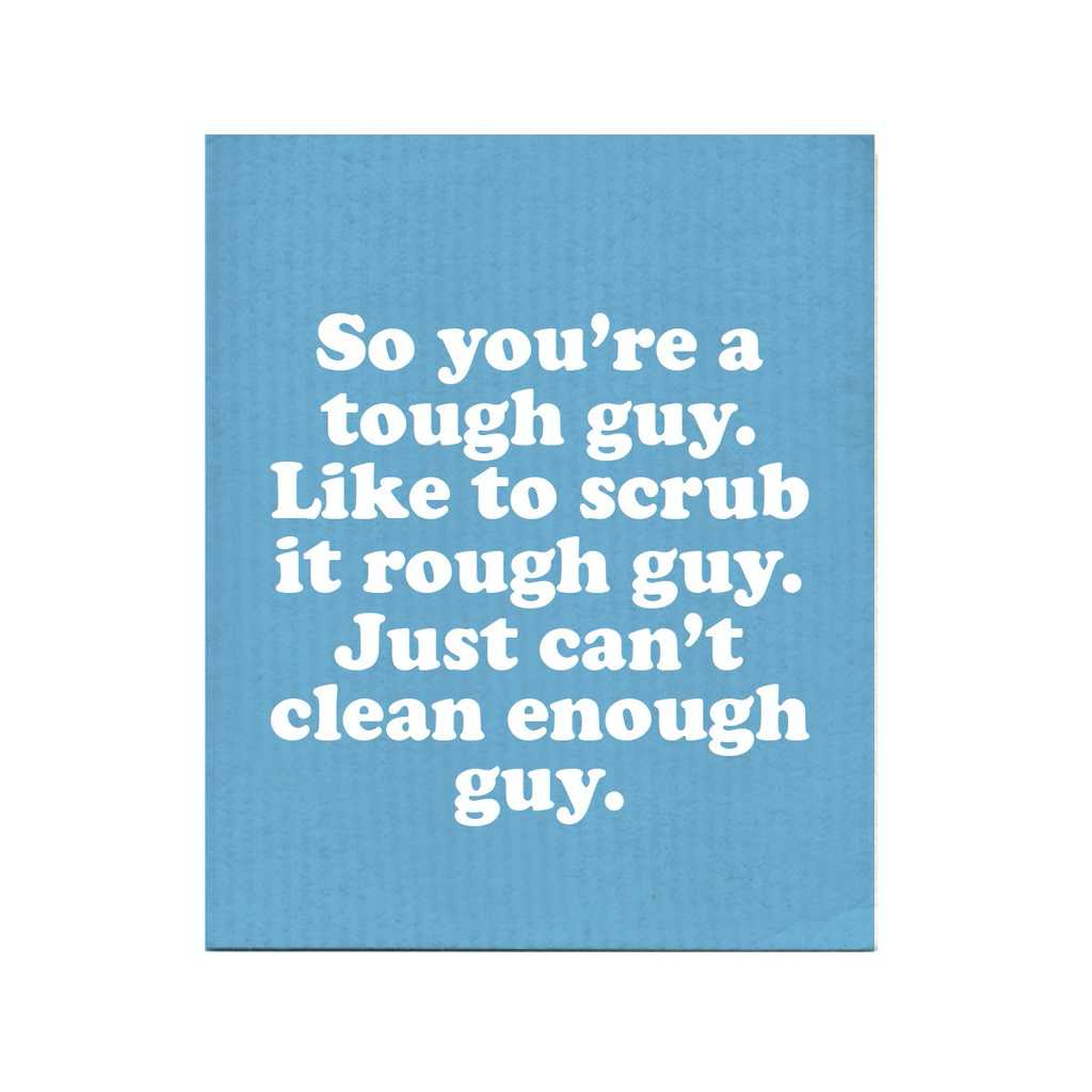 So You're A Tough Guy Swedish Dish Towel BOLDFACED GOODS Kitchen & Dish Towels
