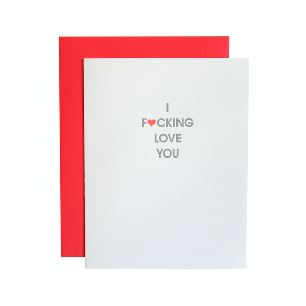 I Fucking Love You Card Chez Gagne Greeting Cards