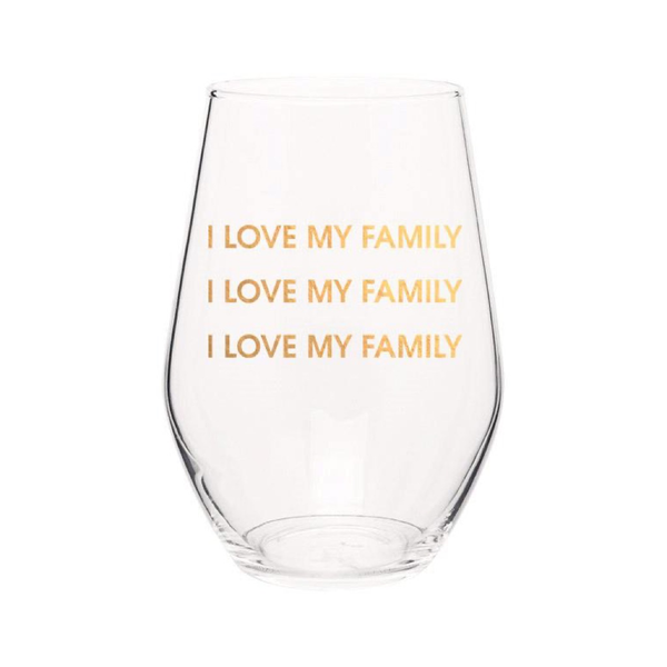 I Love My Family I Love My Family - Gold Foil Stemless Wine Glass Chez Gagne Wine Glass