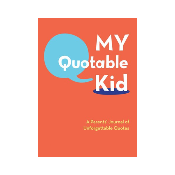 Chronicle Books Books My Quotable Kid Book