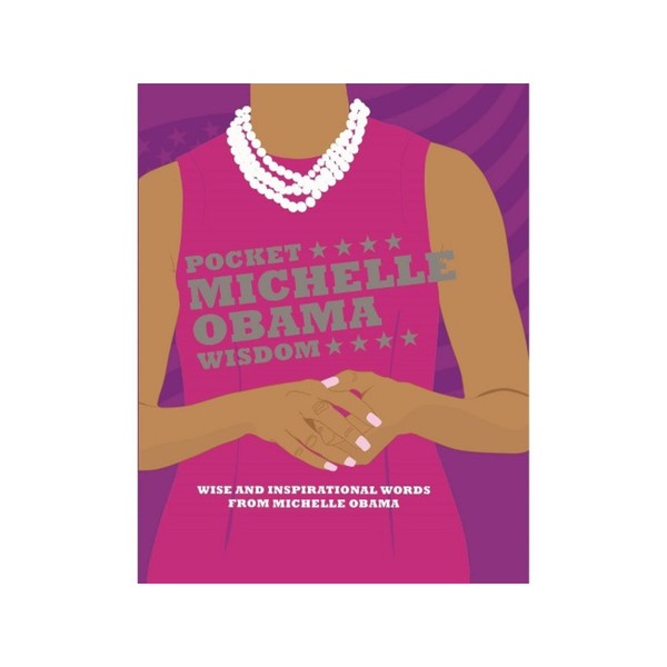 CHR POCKET MICHELLE OBAMA WISDOM Chronicle Books Books - Other
