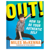 Out! How to Be Your Authentic Self Book Chronicle Books Books - Other