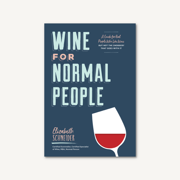 Wine For Normal People Chronicle Books Books