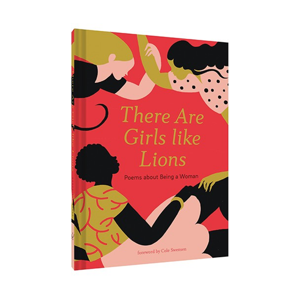 There Are Girls Like Lions Book Chronicle Books Gift Books