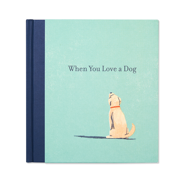Default When You Love A Dog Book Compendium Inc. Books