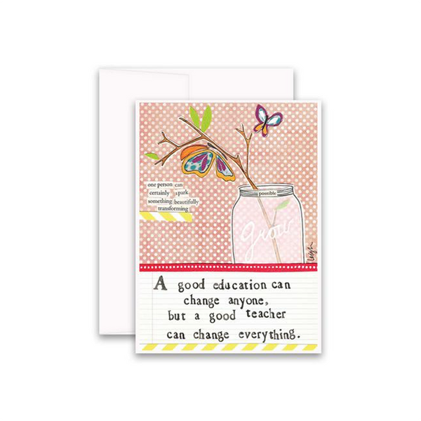 A Good Teacher Can Change Everything Teacher Card Curly Girl Design Greeting Cards