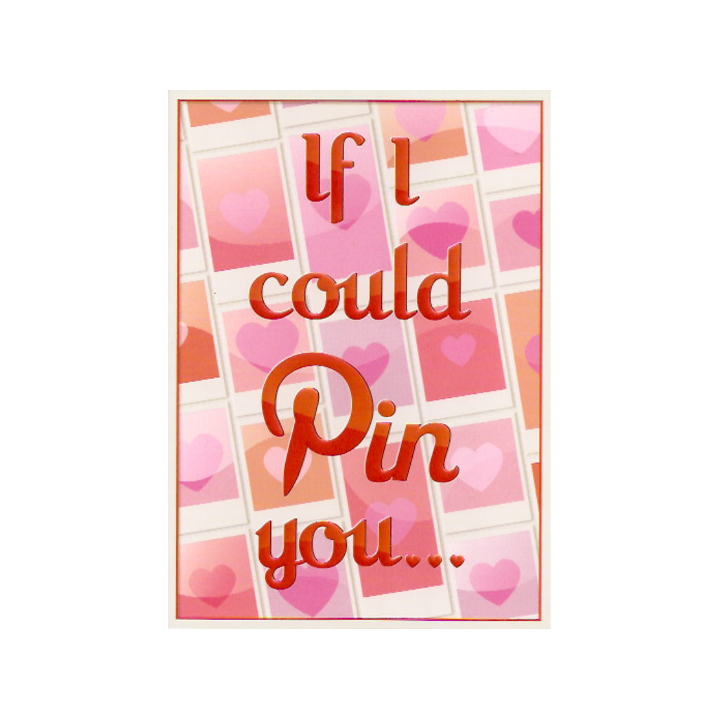If I Could Pin You Pinterest Valentine's Day Card Design Design Cards - Valentine's Day