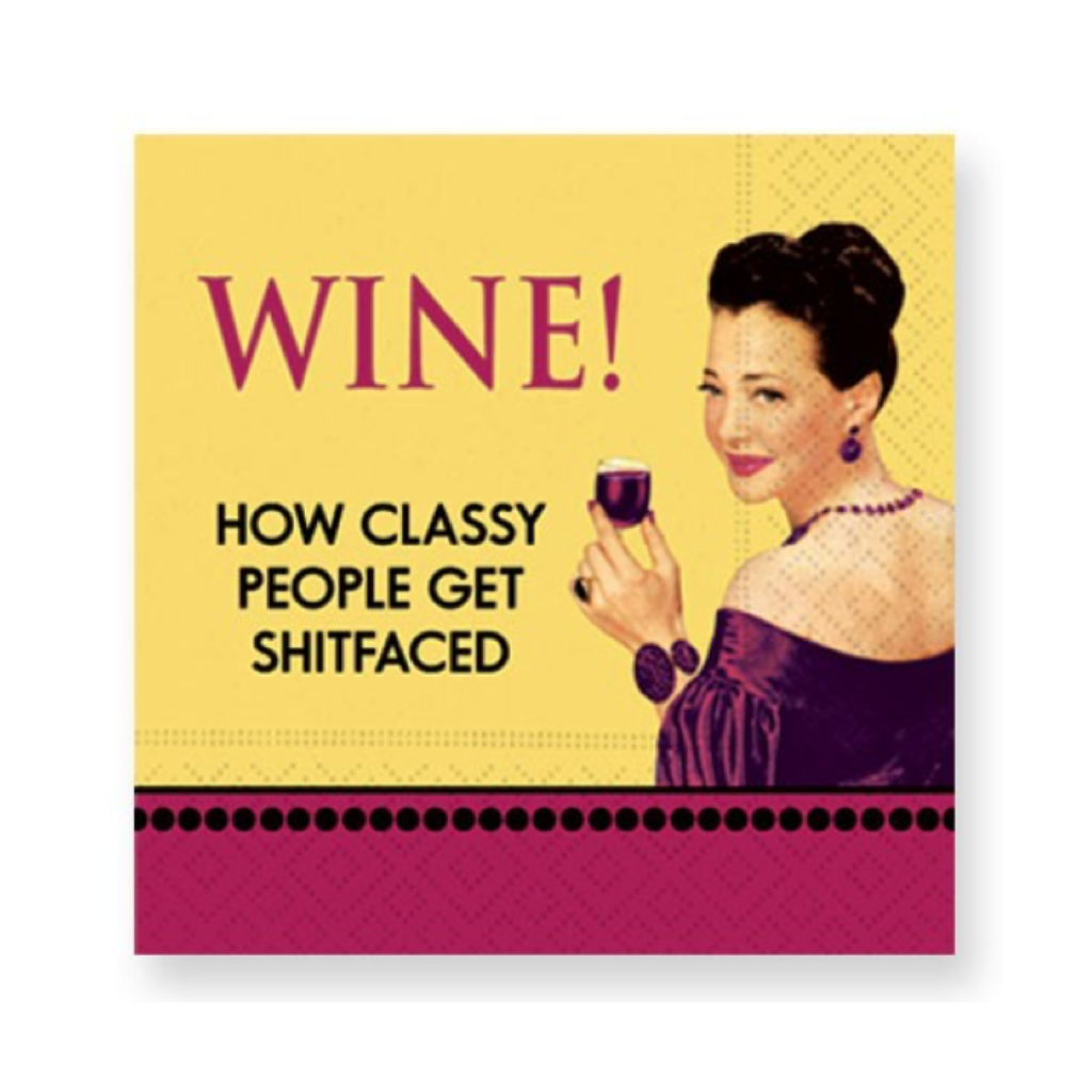 WINE! How Classy People Get Sh*tfaced Beverage Napkins Design Design Home - Barware - Cocktail Napkin