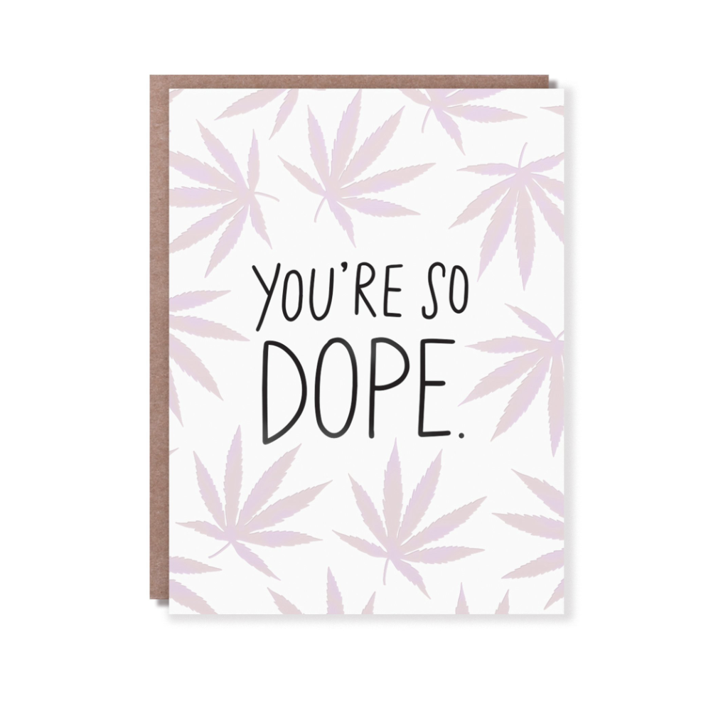 You're So Dope Card Egg Press Cards - Blank