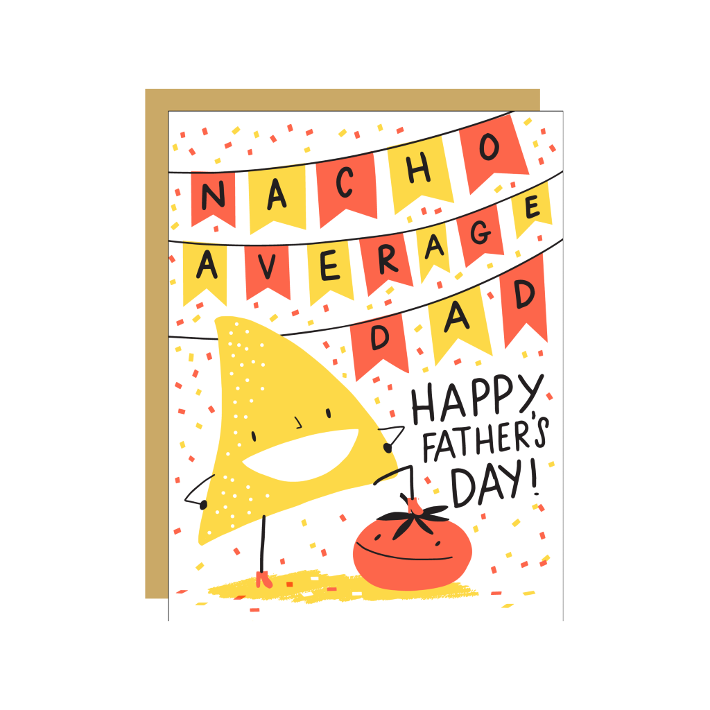 Nacho Average Dad Father's Day Card Egg Press Cards - Father's Day