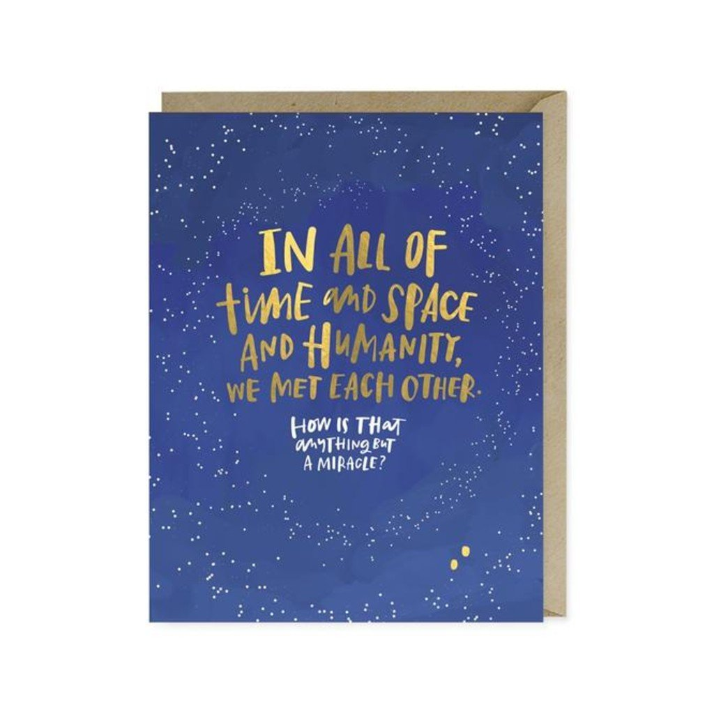 Met Each Other Miracle Foil Love Card Emily McDowell Cards - Love
