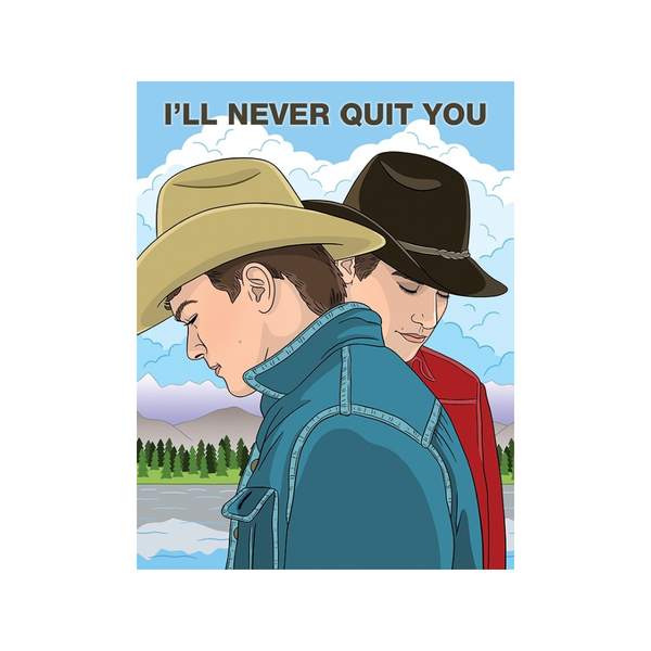 I'll Never Quit You Card FOUND Card - Love