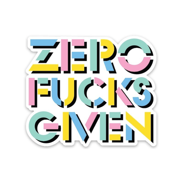 Zero F*cks Given Die Cut Sticker FOUND Impulse - Stickers