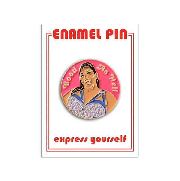 Lizzo Good As Hell Enamel Pin FOUND Jewelry - Pins