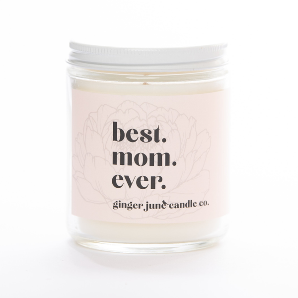 Best Mom Ever Soy Candle - Gardenia Honeysuckle - 16 oz. Ginger June Candle Co. Home - Candles - Specialty
