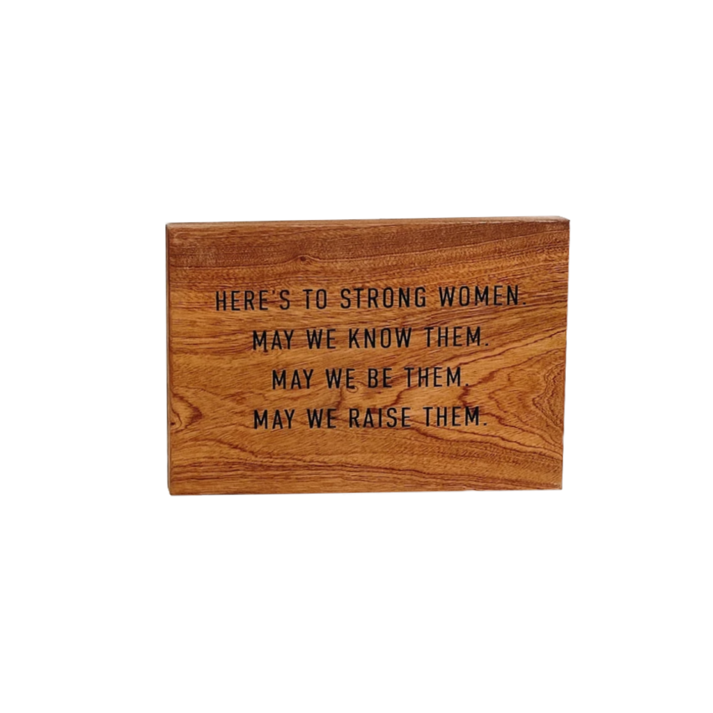 Hard Wood Quote Plaque - Strong Women Grainwell Home - Wall & Mantle - Artwork
