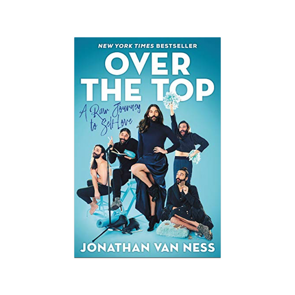 Over The Top by Jonathan Van Ness HarperCollins Books