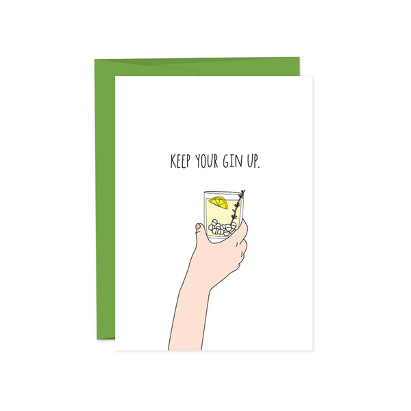 Keep Your Gin Up Card HUMDRUM PAPER Card - Encouragement