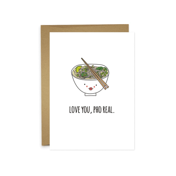 Love You, Pho Real Card HUMDRUM PAPER Card - Love