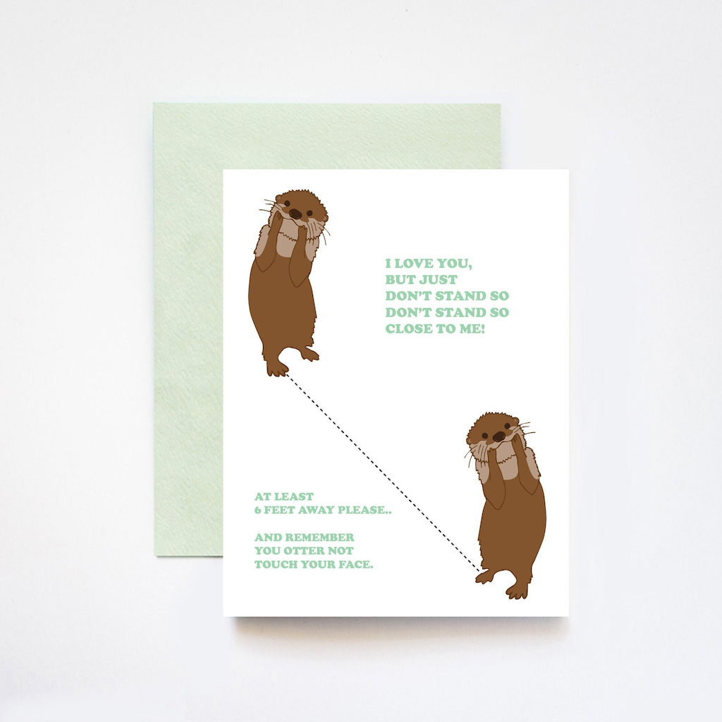 I Love You But Don't Stand So Close To Me Otter Card ILOOTPAPERIE Card - Blank