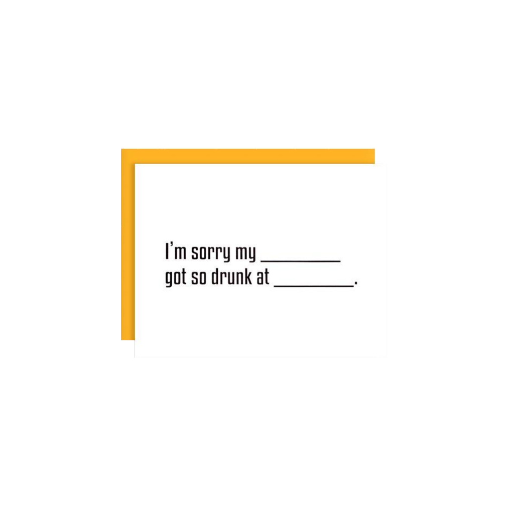 Sorry So Drunk Card ILOOTPAPERIE Cards - Blank