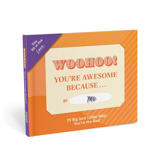 You're Awesome Because … Fill in the Love Book Knock Knock Books - Guided Journals & Gift Books