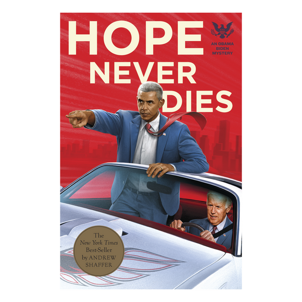 Hope Never Dies - An Obama Biden Mystery Knock Knock Journals & Gift Books