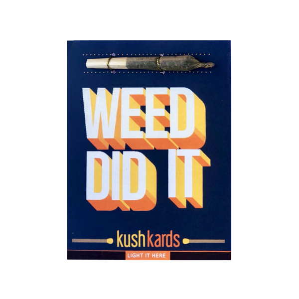 Weed Did It Congratulations Card KUSH KARDS Card - Congratulations