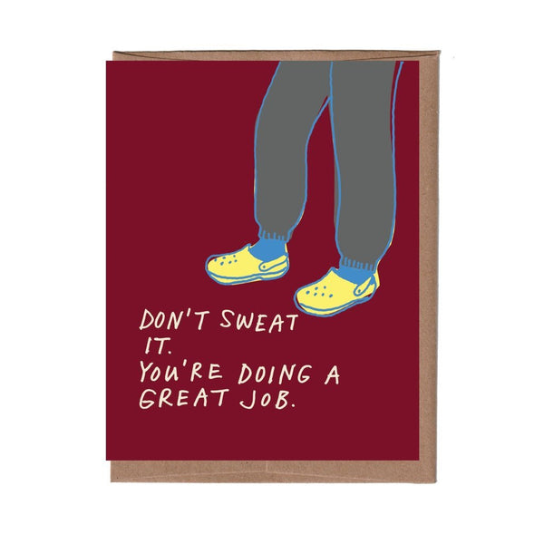 Don't Sweat It You're Doing A Great Job Card LA FAMILIA GREEN Card - Encouragement