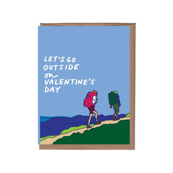 Let's Go Outside Valentine's Day Card La Familia Green Cards - Valentine's Day