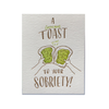 An Avocado Toast To Your Sobriety Card Ladyfingers Letterpress Greeting Cards