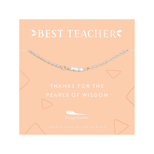 Teacher Necklace - Thanks for the Pearl of Wisdom - Silver - 3 Little Pearls Lucky Feather Jewelry - Necklaces