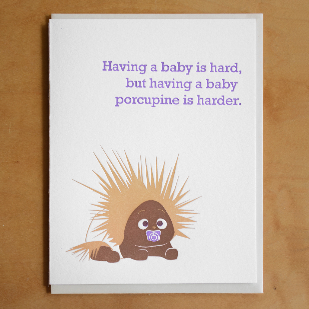 Having a Baby Porcupine Is Hard Baby Card McBitterson's Card - Baby