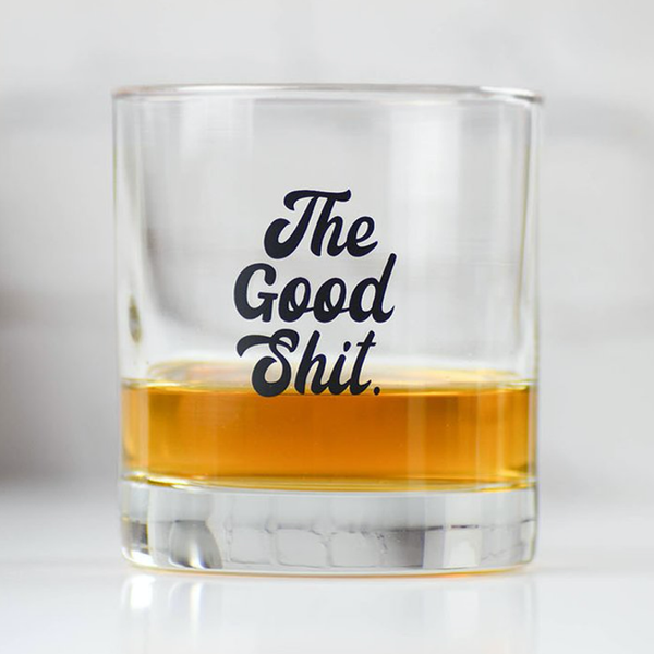 The Good Sh*t Whiskey Glass Meriwether Home - Mugs & Glasses - Cocktail Glass