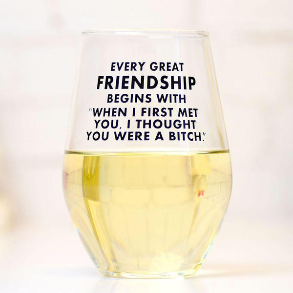 MER WINE GLASS EVERY GREAT FRIENDSHIP MERIWETHER Mugs & Glasses