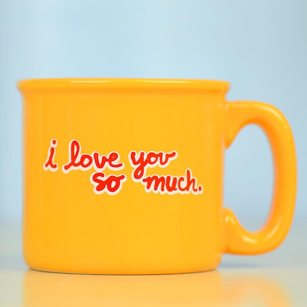 I Love You So Much Mug Meriwether Mugs