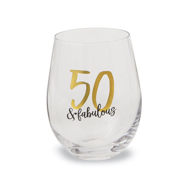 50 & Fabulous Birthday Stemless Glass Mud Pie Drinkware > Wine Glasses